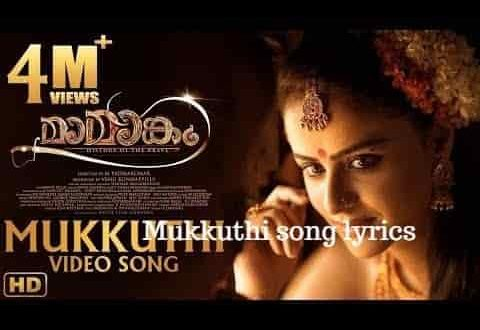 mukkuthi song lyrics