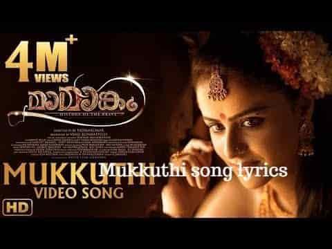 mukkuthi song lyrics