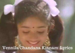 Vennila Chandana Kinnam Song Lyrics