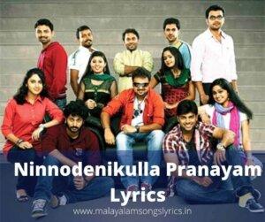 Ninnodenikulla Pranayam Lyrics