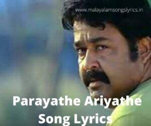 Parayathe Ariyathe Song Lyrics