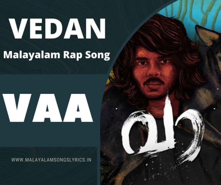 Vaa Malayalam Rap song Lyrics Vedan