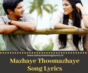 Mazhaye Thoomazhaye Song Lyrics