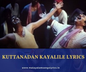 Kuttanadan Kayalile Lyrics