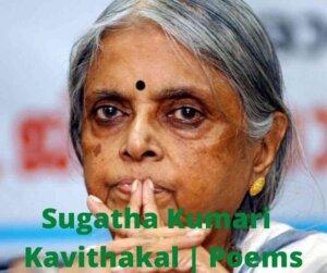 sugathakumari kavithakal poems