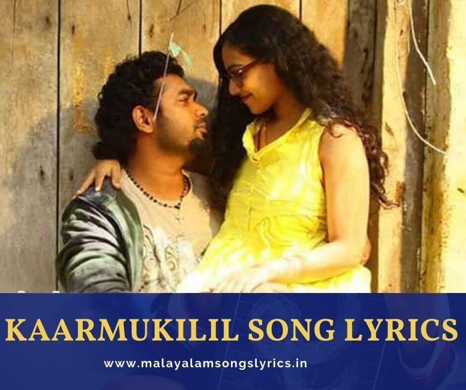 Kaarmukilil Pidanjunarum Song Lyrics