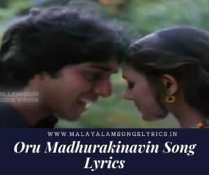 Oru Madhurakinavin song lyrics